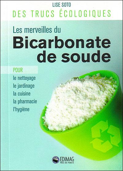 le bicarbonate de soude a sert quoi oser tre soi