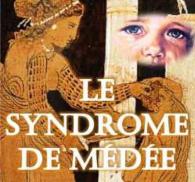 Le_syndrome_de_Médée_ou_le_coeur_des_enfants_en_sacrifice___AFFAIRES_FAMILIALES___DROITS_DES_ENFANTS